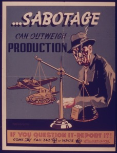 Cartel anti sabotaje durante la Segunda Guerra Mundial.